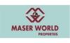 MASER WORLD PROPERTIES
